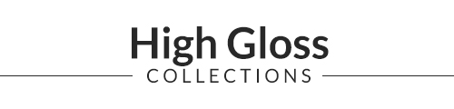 High Gloss Collections