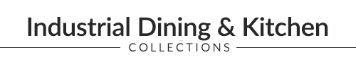 Industrial Dining Collections