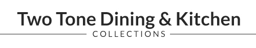 Two Tone Dining Collections