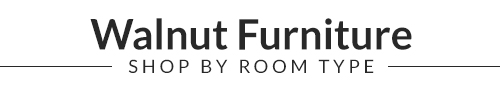 Walnut Furniture - Shop by room type
