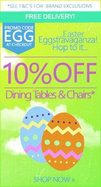 Save 10% on Dining tales & Chairs - use code EGG